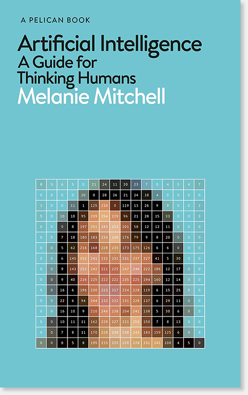 "Melanie Mitchell, professor i datavetenskap vid Portland State University, är aktuell med boken ""Artificial Intelligence, A guide for thinking humans""."